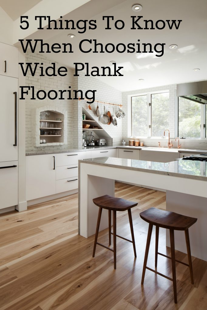 Amazing Five Things You Should Know When Choosing Wide Plank Wood Home Interior And Landscaping Eliaenasavecom